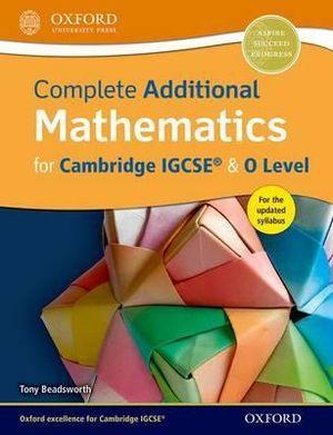 Complete Additional Mathematics for Cambridge IGCSERG & O Level
