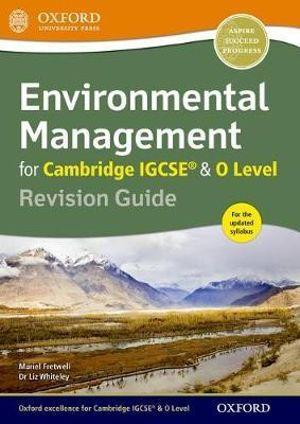 Environmental Management for Cambridge IGCSERG & O Level Revision Guide