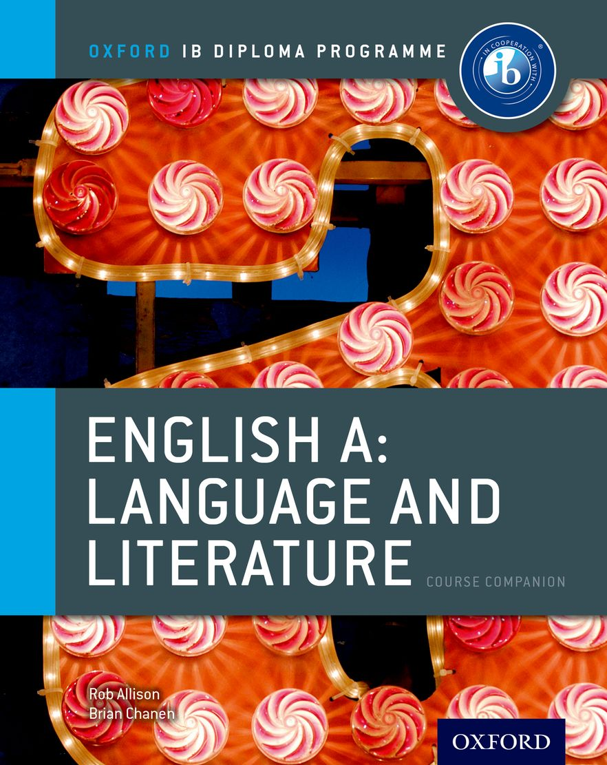 IB Course Book: English A Language and Literature