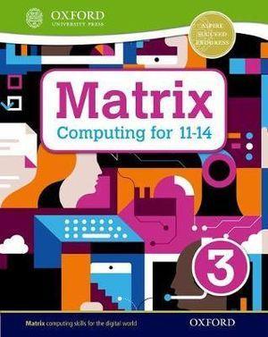 Matrix Computing for 11-14 Student Book 3