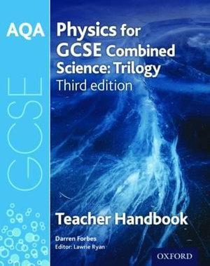 AQA GCSE Physics for Combined Science Teacher Handbook