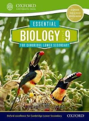 Essential Biology for Cambridge Secondary 1 Stage 9 Student Book