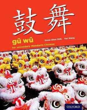 Gu Wu for Secondary Chinese Mandarin: Student Book & CD-ROM