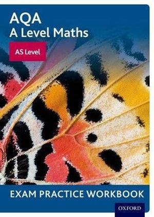 AQA A Level Maths AS Level Exam Practice Workbook Pack of 10
