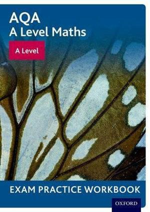 AQA A Level Maths A Level Exam Practice Workbook Pack of 10