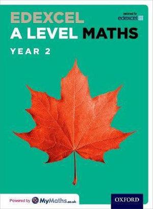 Edexcel A Level Maths: Year 2 Student Book