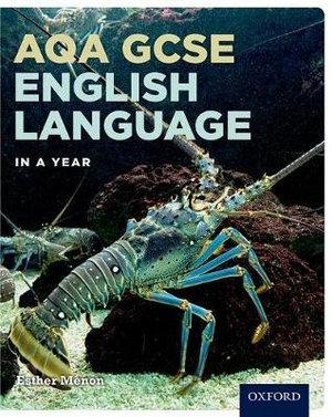 AQA GCSE English Language in a Year Student Book