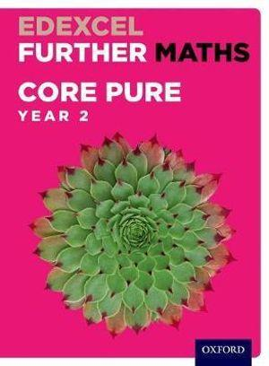 Edexcel A Level Further Maths Further Pure 2 Student Book