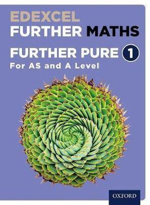 Edexcel A Level Further Maths Further Pure 3 Student Book