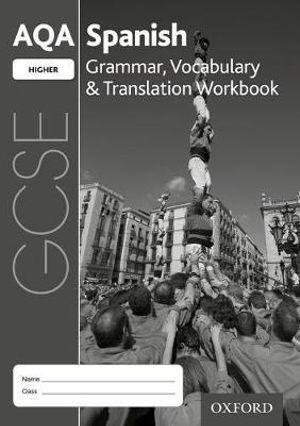 AQA GCSE Spanish Higher Grammar, Vocabulary & Translation Workbook Pack of 8