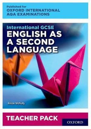 International GCSE English as a Second Language for Oxford International AQA