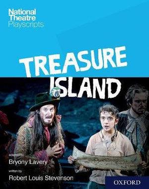 National Theatre Playscripts: Treasure Island