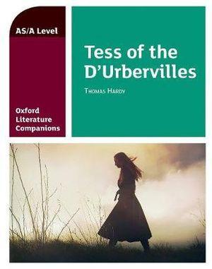 Oxford A Level Tess of the D'Urbervilles