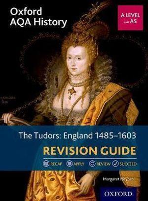 Oxford AQA History for A Level: The Tudors