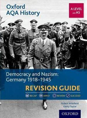 Oxford AQA History for A Level: Democracy and Nazism