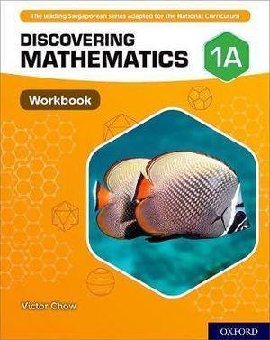 Discovering Mathematics Workbook 1A