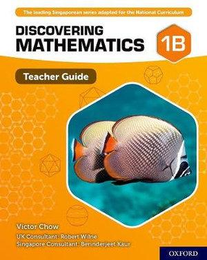 Discovering Mathematics Teacher Guide 1B