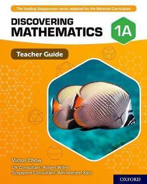 Discovering Mathematics Teacher Guide 1A