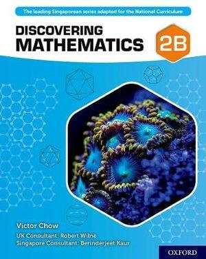 Discovering Mathematics Student Book 2B