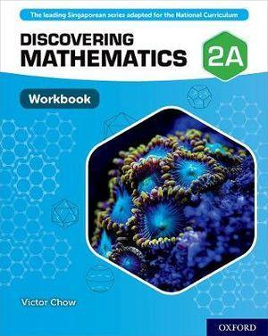 Discovering Mathematics Workbook 2A