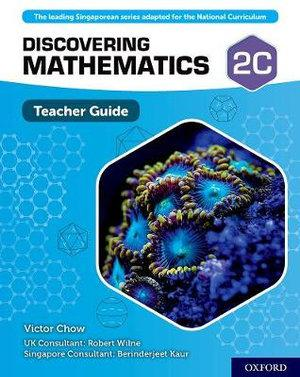 Discovering Mathematics Teacher Guide 2C