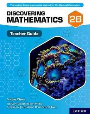 Discovering Mathematics Teacher Guide 2B