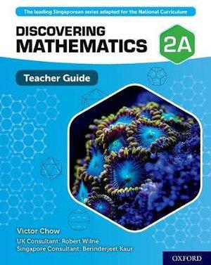 Discovering Mathematics Teacher Guide 2A