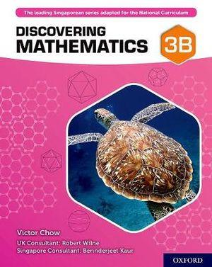 Discovering Mathematics Student Book 3B