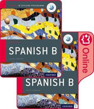 IB Spanish B Course Book Pack Oxford IB Diploma Programme