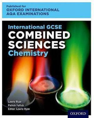 International GCSE Combined Sciences Chemistry