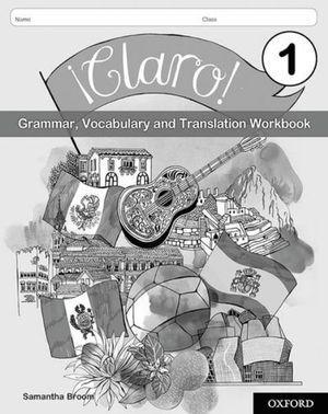 Claro Grammar and Vocabulary Workbook Pack 1