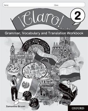 Claro Grammar, Vocabulary and Translation Workbook Pack 2