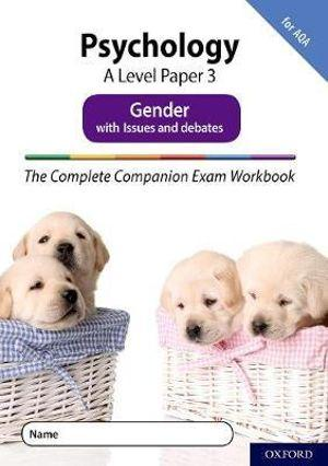 The Complete Companions Fourth Edition: 16-18. A Level Psychology: