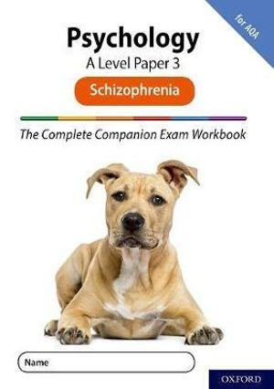 The Complete Companions for AQA Fourth Edition: 16-18. A Level Psychology