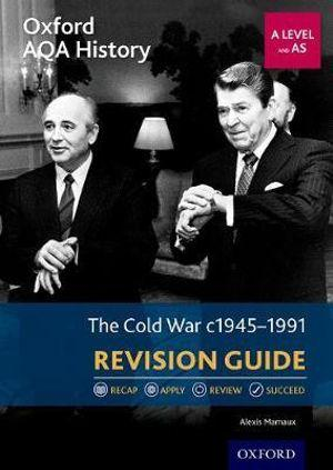 Oxford AQA History for A Level: The Cold War 1945-1991