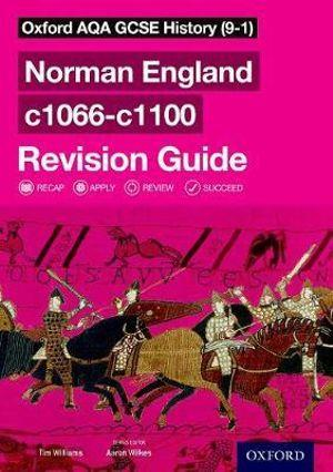 Oxford AQA GCSE History (9-1): Norman England c1066-c1100