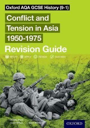 Oxford AQA GCSE History (9-1): Conflict and Tension in Asia 1950-1975