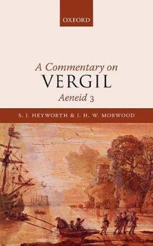 A Commentary on Vergil, Aeneid 3