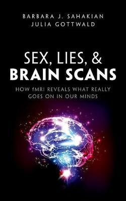 Sex, Lies, and Brain Scans
