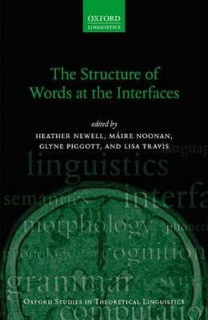 The Structure of Words at the Interfaces
