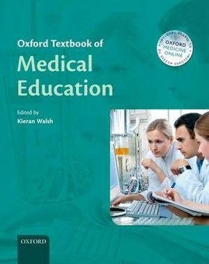 Oxford Textbook of Medical Education