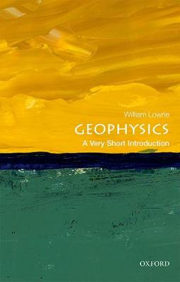 Geophysics A Very Short Introduction