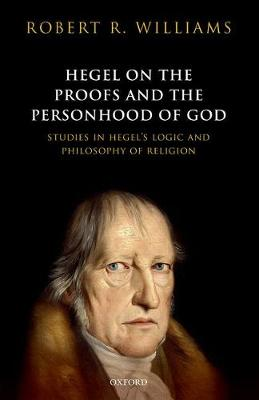 Hegel on the Proofs and Personhood of God