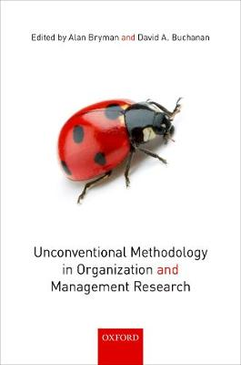 Unconventional Methodology in Organization and Management Research