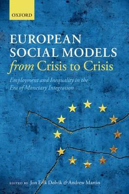 European Social Models From Crisis to Crisis
