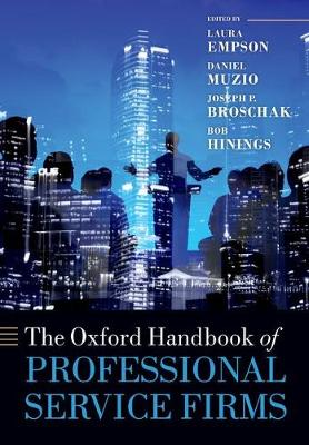 The Oxford Handbook of Professional Service Firms
