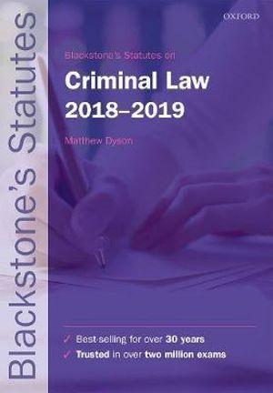 Blackstone's Statutes on Criminal Law 2018-2019