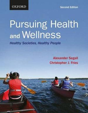 Pursuing Health and Wellness