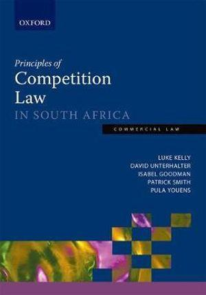 Principles of Competition Law in South Africa