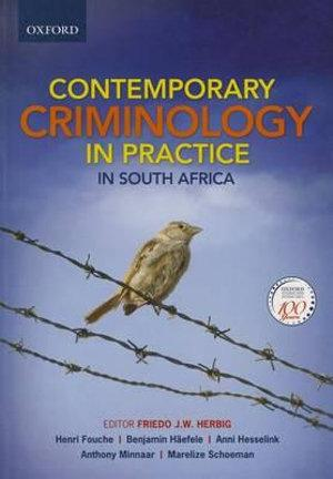 Contemporary Criminology in South Africa